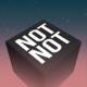 NotNot